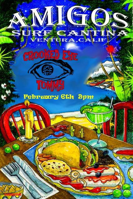 Crooked Eye Tommy @ Amigos – Feb 6th