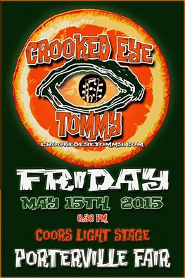 Crooked Eye Tommy LIVE @ The Porterville Fair - May 15th