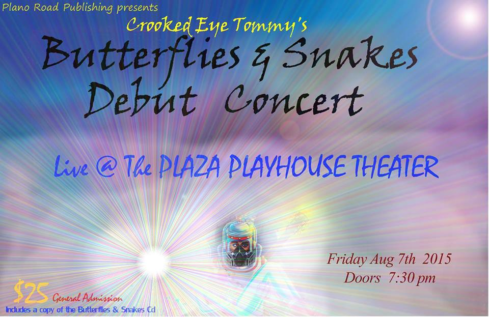 Butterflies & Snakes Debut Concert - Aug 7th