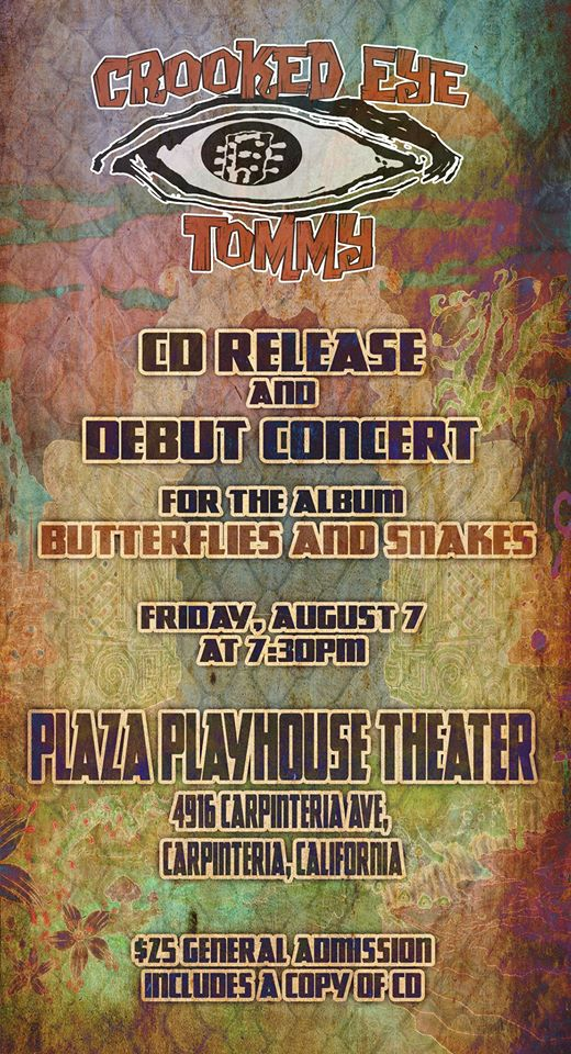 Crooked Eye Tommy releases Butterflies & Snakes at Plaza Playhouse -Aug 7th