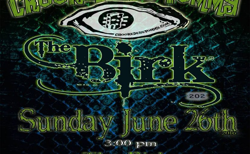 Crooked Eye Tommy at THE BIRK – 6/26