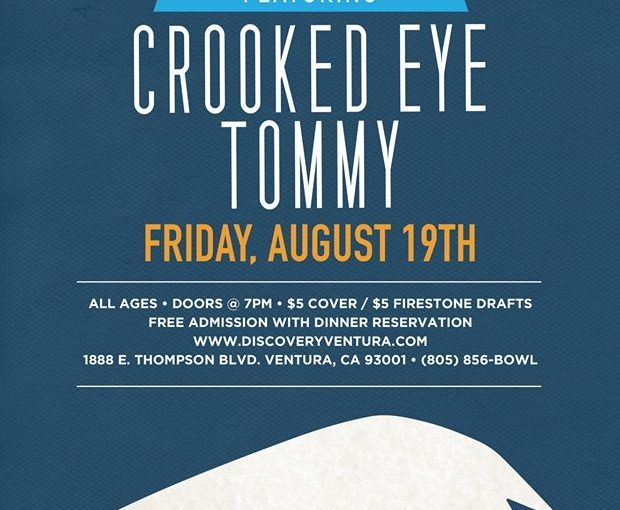 Firestone Friday ft. Crooked Eye Tommy at Discovery Ventura – Aug 19th