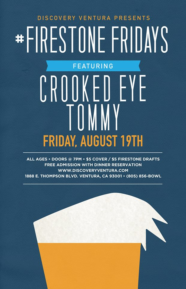 Firestone Friday ft. Crooked Eye Tommy at Discovery Ventura
