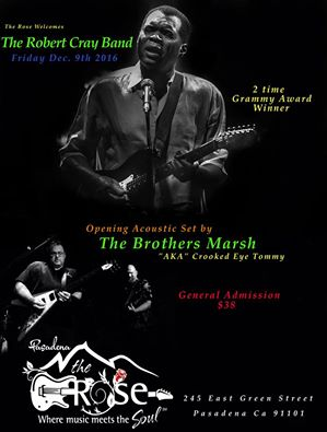The Brothers Marsh open for The ROBERT CRAY BAND – Dec 9th