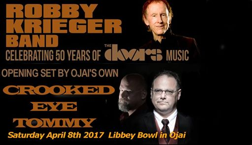 Crooked Eye Tommy opens for Robby Krieger Band, April 8th