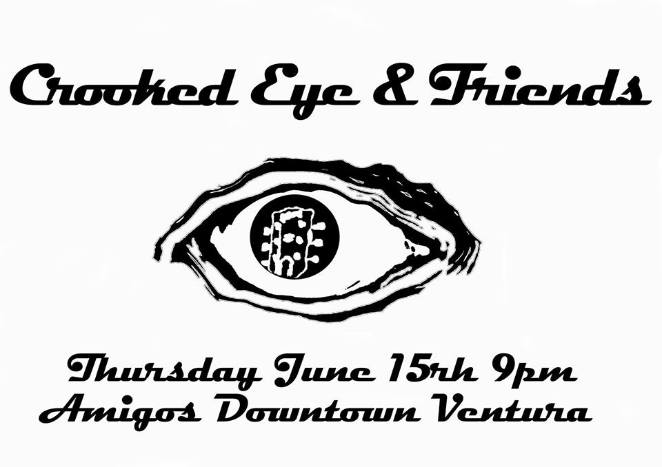 Crooked Eye & Friends * Amigo's Downtown