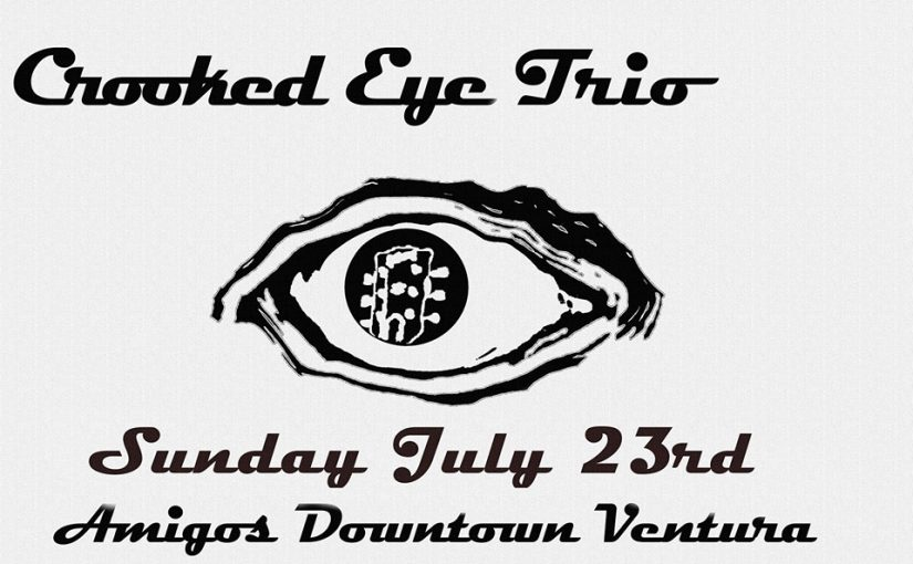 Crooked Eye Trio at Amigo's – 7/23