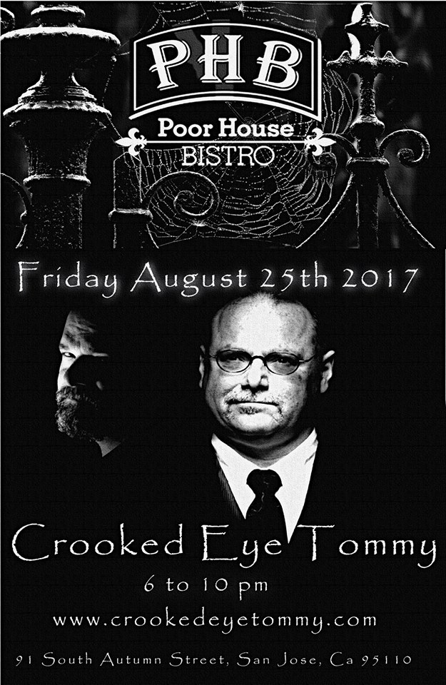 Crooked Eye Tommy at Poor House Bistro