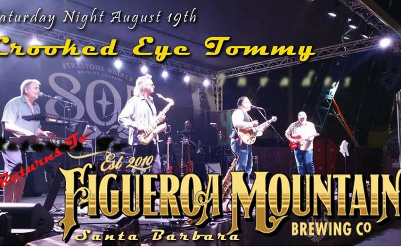 Crooked Eye Tommy At Fig Mountain Santa Barbara – Aug 19th