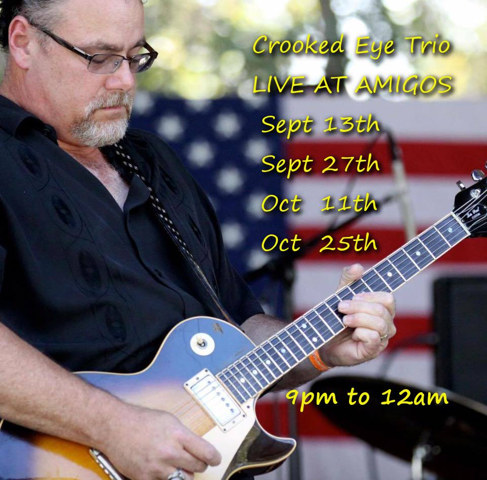Crooked Eye Trio @ Amigos Ventura - Sept 13th
