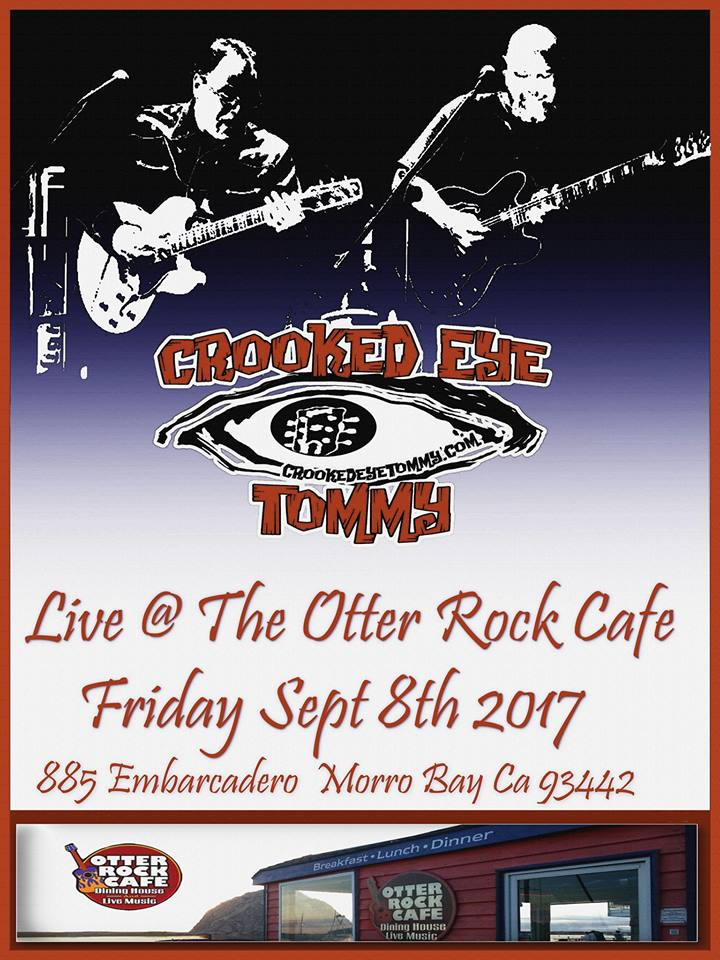 Crooked Eye Tommy @ Otter Rock Cafe - Sept 8th