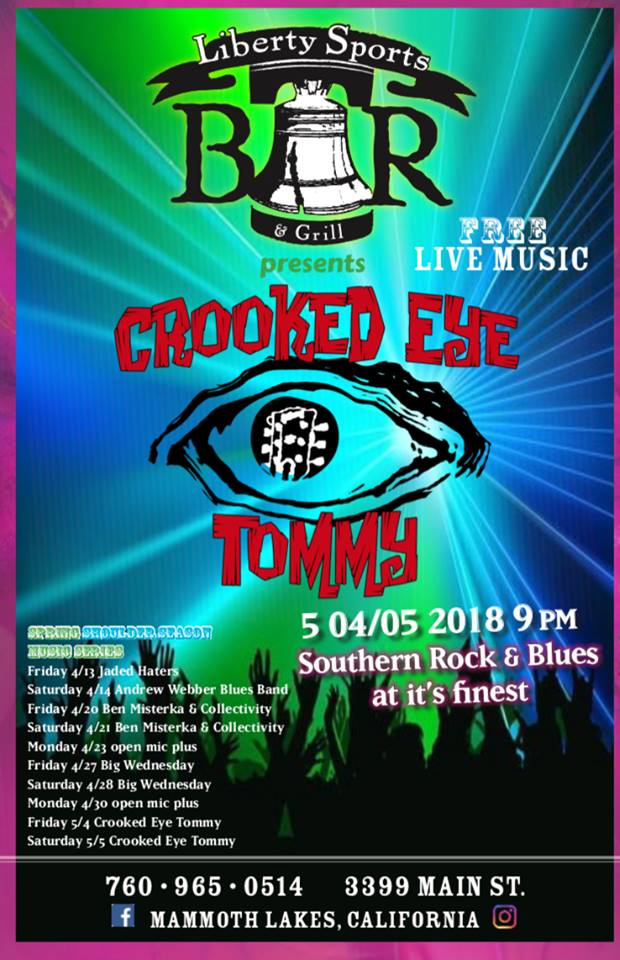 Crooked Eye Tommy plays Liberty Sports Bar, May 4th & 5th