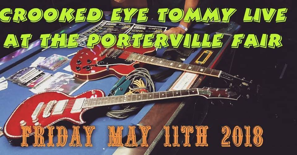 Crooked Eye Tommy plays The Porterville Fair - 5/11